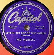 Red Murrell Sittin on Top of the World 78 NM NOS Letter I Forgot to Mail Western