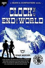 Gears and Gunfighters: Clock at the End of the World by Einar Mercier (2015,...