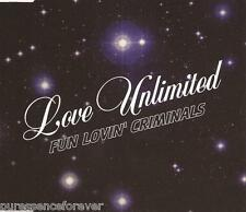 FUN LOVIN' CRIMINALS - Love Unlimited (UK 3 Tk CD Single Pt 1)