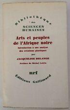 Arts Et Peuples De L'Afrique Noire - Jacqueline Delange 1967  ***NIFTY BOOK***