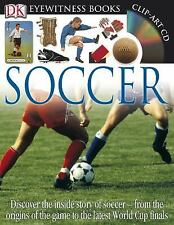 Soccer - DK Eyewitness Books - Dorling Kindersley (2014) - with Poster and ClipA