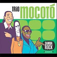 Trio Mocoto, Samba Rock, Excellent
