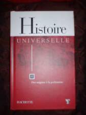 Livre HISTOIRE UNIVERSELLE par Hachette Des origines à la préhistoire