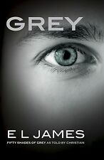 Grey: Fifty Shades of Grey as Told by Christian by E L James (Paperback) NEW