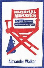 National Heroes: The British Film Industry in the Seventies and Eighties