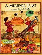 A Trophy Nonfiction Bk: A Medieval Feast by Aliki 1986 Paperback, Reading Rainbo