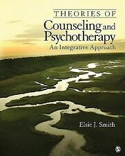 Theories of Counseling and Psychotherapy : An Integrative Approach by Elsie...