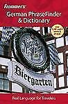 Frommer's German PhraseFinder & Dictionary (Frommer's Phrase Books)