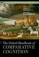 The Oxford Handbook of Comparative Cognition (Oxford Library of Psychology),