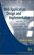 Web Application Design and Implementation: Apache 2, PHP5, MySQL, JavaScript, an