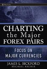 Charting the Major Forex Pairs: Focus on Major Currencies (Wiley Tradi-ExLibrary