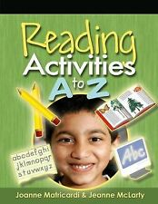 Reading Activities A to Z, Jeanne McLarty, Joanne Matricardi, New Condition