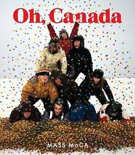 Oh, Canada: Contemporary Art from North North America (MIT Press)