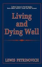 Living and Dying Well (Critical Issues in Social Justice)-ExLibrary