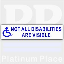1 x Not All Disabilities Are Visible-Disabled Driver Car Sticker-Disability Sign