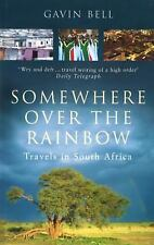 Somewhere Over the Rainbow: Travels in South Africa-ExLibrary