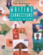 Writing Connections: Paragraphs And Essays