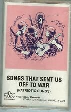 SONGS THAT SENT US OFF TO WAR - (PATRIOTIC SONGS) - CASSETTE - NEW