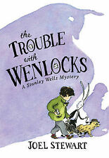 Trouble with Wenlocks: Bk. 1: A Stanley Wells Mystery Joel Stewart Excellent Boo