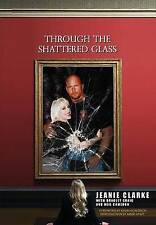Through The Shattered Glass by Jeanie Clarke Wrestling Autobiography (Paperback)