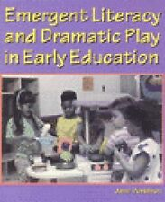 Emergent Literacy and Dramatic Play in Early Education Davidson, Jane Ilene Pap