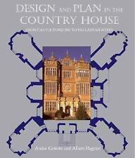 Design and Plan in the Country House: From Castle Donjons to Palladian-ExLibrary