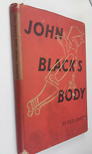 HCDJ 1ST ED 1939 JOHN BLACK'S BODY A STORY IN PICTURES BEN MARTIN COMIC SATIRE