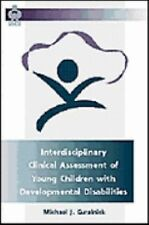 Interdisciplinary Clinical Assessment of Young Children With-ExLibrary