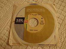 BUDDY CAGLE  I'LL GET OVER YOU/I'VE WONDERED WHERE SHE'S BEEN IMPERIAL 66331 M-