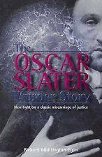 The Oscar Slater Murder Story by Richard Whittington-Egan (Paperback, 2001)