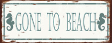 Gone To Beach Metal Sign, Guaranteed not to fade for 4 years, Seahorse, Rustic