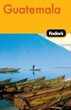 Fodor's Guatemala, 2nd Edition (Travel Guide)-ExLibrary