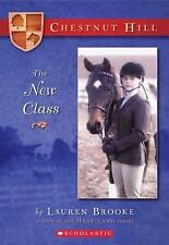 The New Class (Chestnut Hill, Book 1), Brooke, Lauren, Good Book