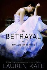 The Betrayal of Natalie Hargrove by Lauren Kate (2011, Paperback)