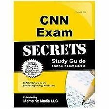 CNN Exam Secrets Study Guide : CNN Test Review for the Certified Nephrology...