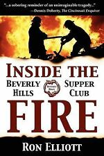 Inside the Beverly Hills Supper Club Fire by Elliott, Ron