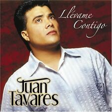 Llevame Contigo with Bonus Track by Juan Tavares (CD, 2005, Fonovisa Records)