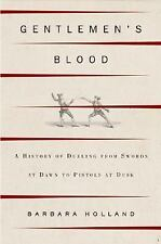 Gentlemen's Blood: A Thousand Years of Sword and Pistol-ExLibrary
