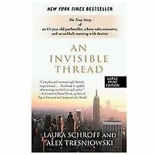 An Invisible Thread: The True Story of an 11-Year-Old Panhandler, a Busy Sales E