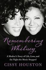 """Remembering Whitney : My Story of Love, Loss..."" Brand new hardcover"