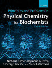 Principles and Problems in Physical Chemistry for Biochemists, Price, Nicholas C