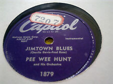 PEE WEE HUNT JIMTOWN BLUES & SNAG IT CAPITOL 1879