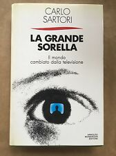 LA GRANDE SORELLA - Carlo Sartori - Mondadori - 1989
