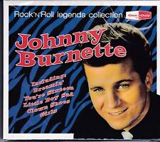 JOHNNY BURNETTE - ROCK N ROLL LEGENDS COLLECTION - CD -  NEW -