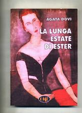 Agata Dovì # LA LUNGA ESTATE DI ESTER #GME-Medimond 2006