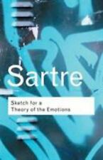 Sketch for a Theory of the Emotions (Routledge Classics) by Sartre, Jean-Paul