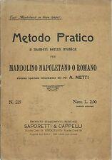 Metti - Metodo Pratico senza musica per Mandolino Napoletano o Romano  1939 -