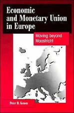 Economic and Monetary Union in Europe: Moving beyond Maastricht-ExLibrary