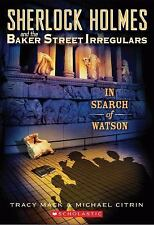 Sherlock Holmes and the Baker Street Irregulars #3: In Search of Watson (Sherloc
