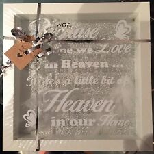 "WHITE FRAME ""BECAUSE SOMEONE WE LOVE IS IN HEAVEN"" WHITE FEATHER NEW PICTURE"